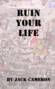 Cover of Ruin Your Life